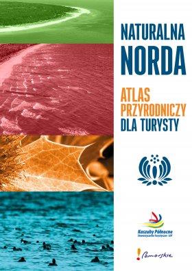 Naturalna Norda. Atlas przyrodniczy dla turysty strona 1